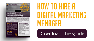 How to hire a Digital Marketing Manager guide